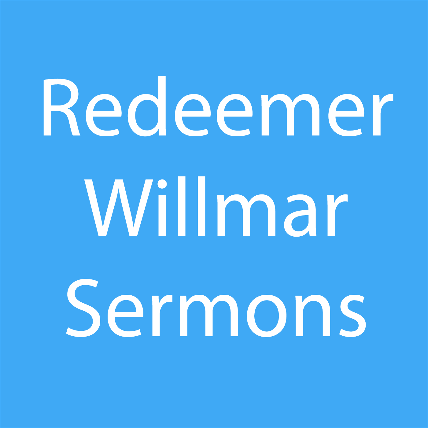 Redeemer Willmar Sermons